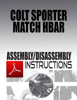 Colt Sporter Match HBAR Assembly/Disassembly Instructions Download