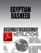 Egyptian Rasheed Assembly/Disassembly Instructions Download