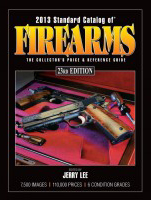 Find Firearm Values in the 2013 Standard Catalog of Firearms
