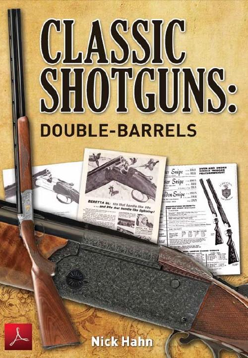 Classic Shotguns: Double Barrels