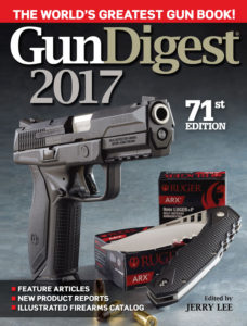 Gun Digest 2017, 71st Edition