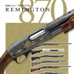 Gun Digest Book of the Remington 870