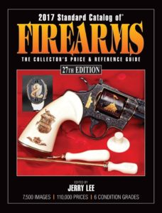 2017 Standard Catalog of Firearms 27th Edition