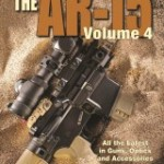 Gun Digest Book of the AR-15 vol. IV