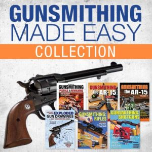 Gunsmithing Made Easy Collection